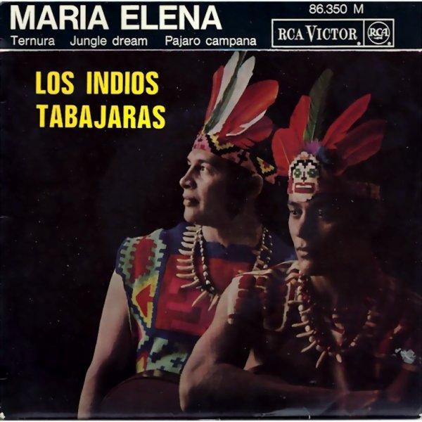Los Indios Tabajaras - Maria Elena / Los Indios Danzan